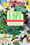 I Spy a Scary Monster (Scholastic Readers)