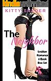 The Neighbor: A 6-Book Lesbian Romance Box Set