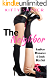 The Neighbor: A 6-Book Lesbian Romance Box Set