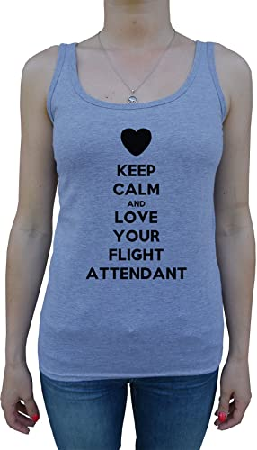 Keep Calm And Love Your Flight Attendant Mujer De Tirantes Camiseta Gris Todos Los Tamaños Women's T...