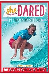 Bethany Hamilton (She Dared) Kindle Edition
