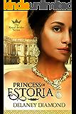 Princess of Estoria (Royal Brides Book 2)