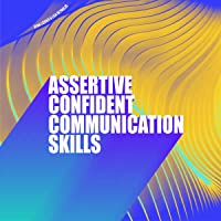 Assertive Confident Communication Skills
