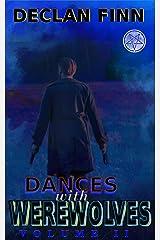 Dances with Werewolves: Part 2 Kindle Edition