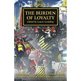 The Burden of Loyalty (The Horus Heresy Book 48)