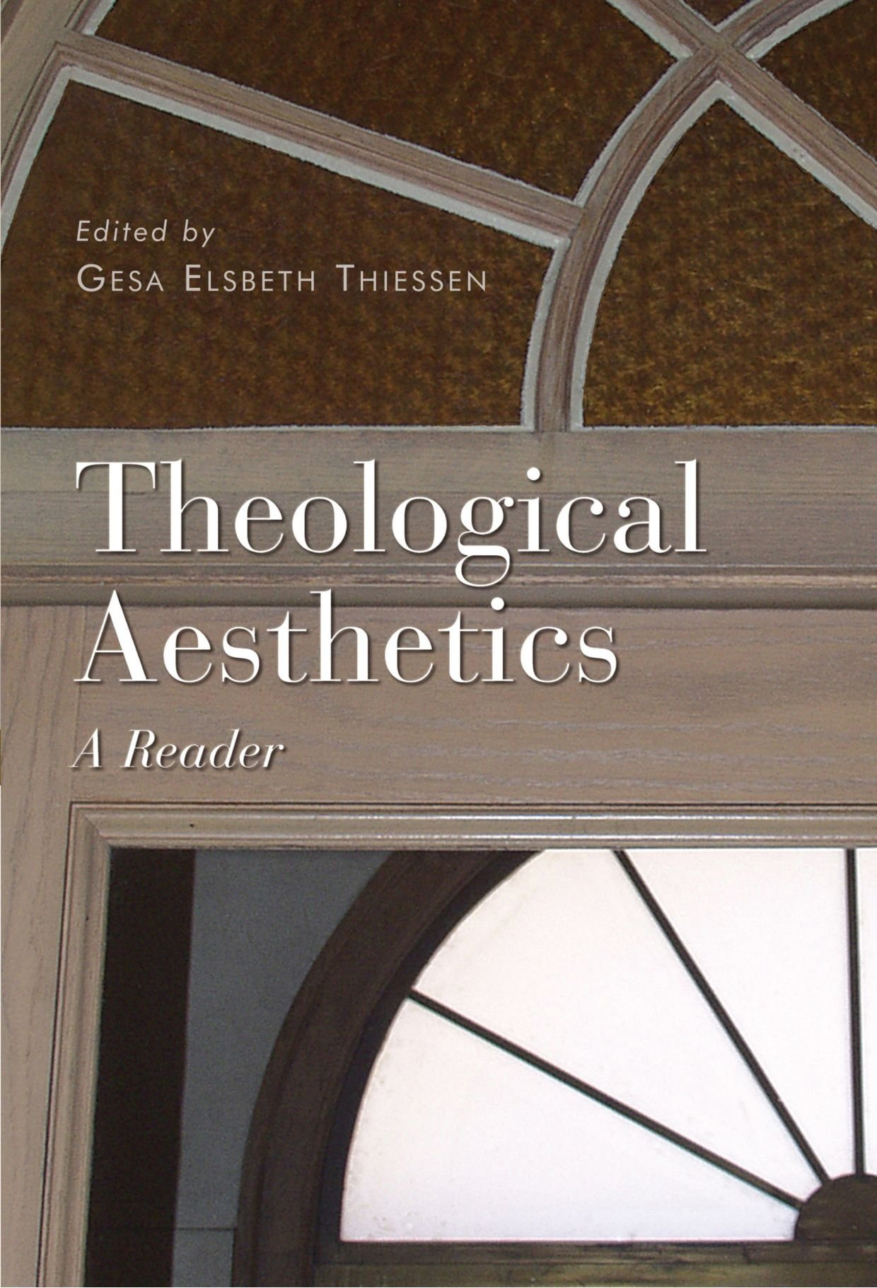 Read Online Theological Aesthetics: A Reader pdf