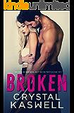 Broken: A Second Chance Romance