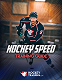 Hockey Speed Training Guide: How To Skate Faster