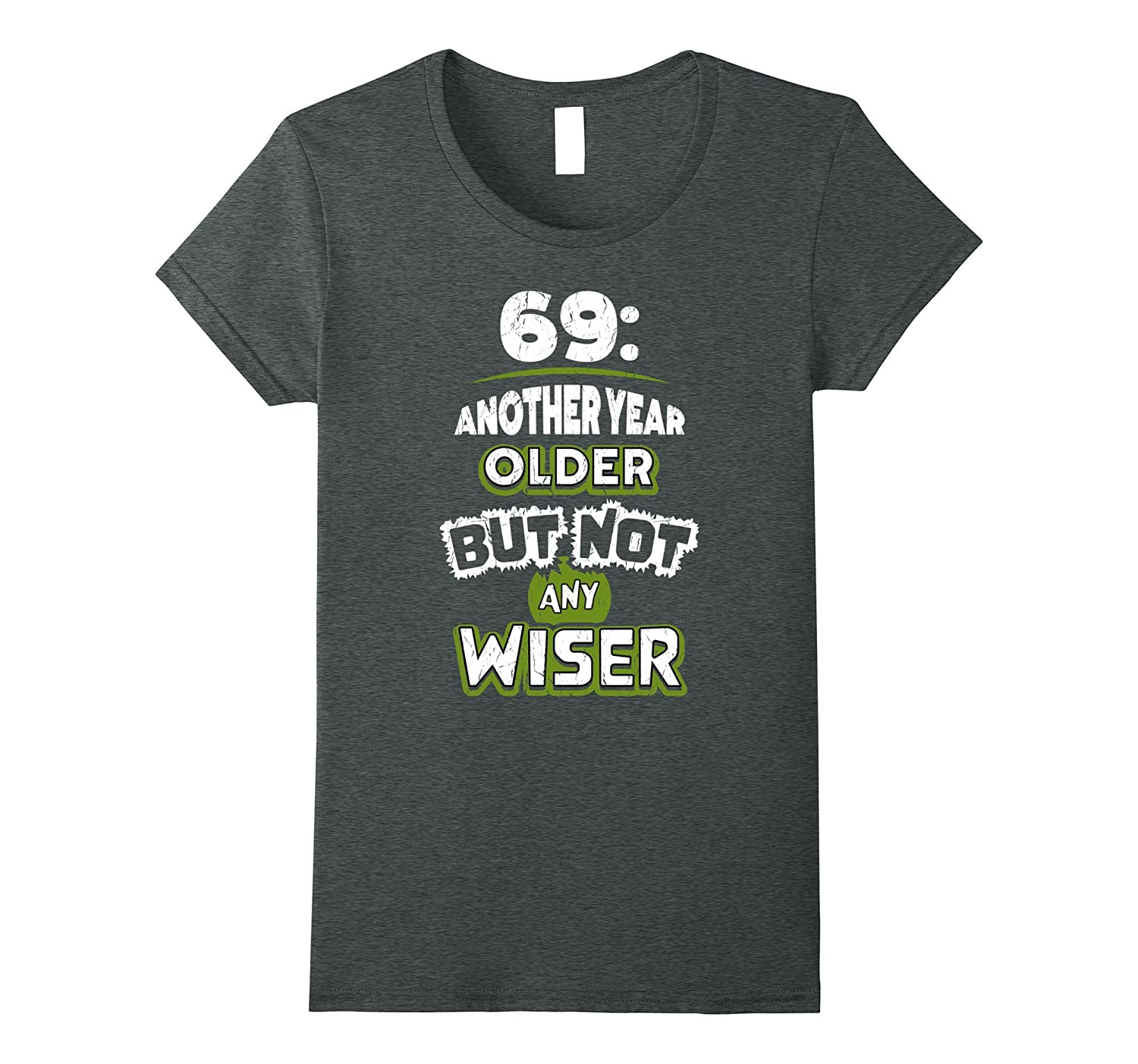 69th Birthday Gift Idea for Men – 69 Year Old T-Shirt