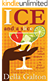 Ice And A Slice