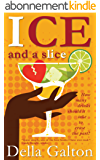 Ice And A Slice (English Edition)