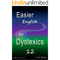 Easier English for Dyslexics 12: Long  A,  E,  I,  O,  U