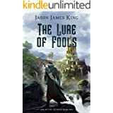 The Lure of Fools (Age of the Infinite Book 1)
