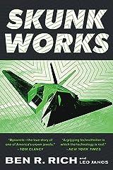 Skunk Works: A Personal Memoir of My Years of Lockheed Kindle Edition