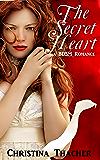 The Secret Heart: A BDSM Romance (The Aerie Doms Book 3)