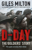D-Day: The Soldiers' Story (English Edition)