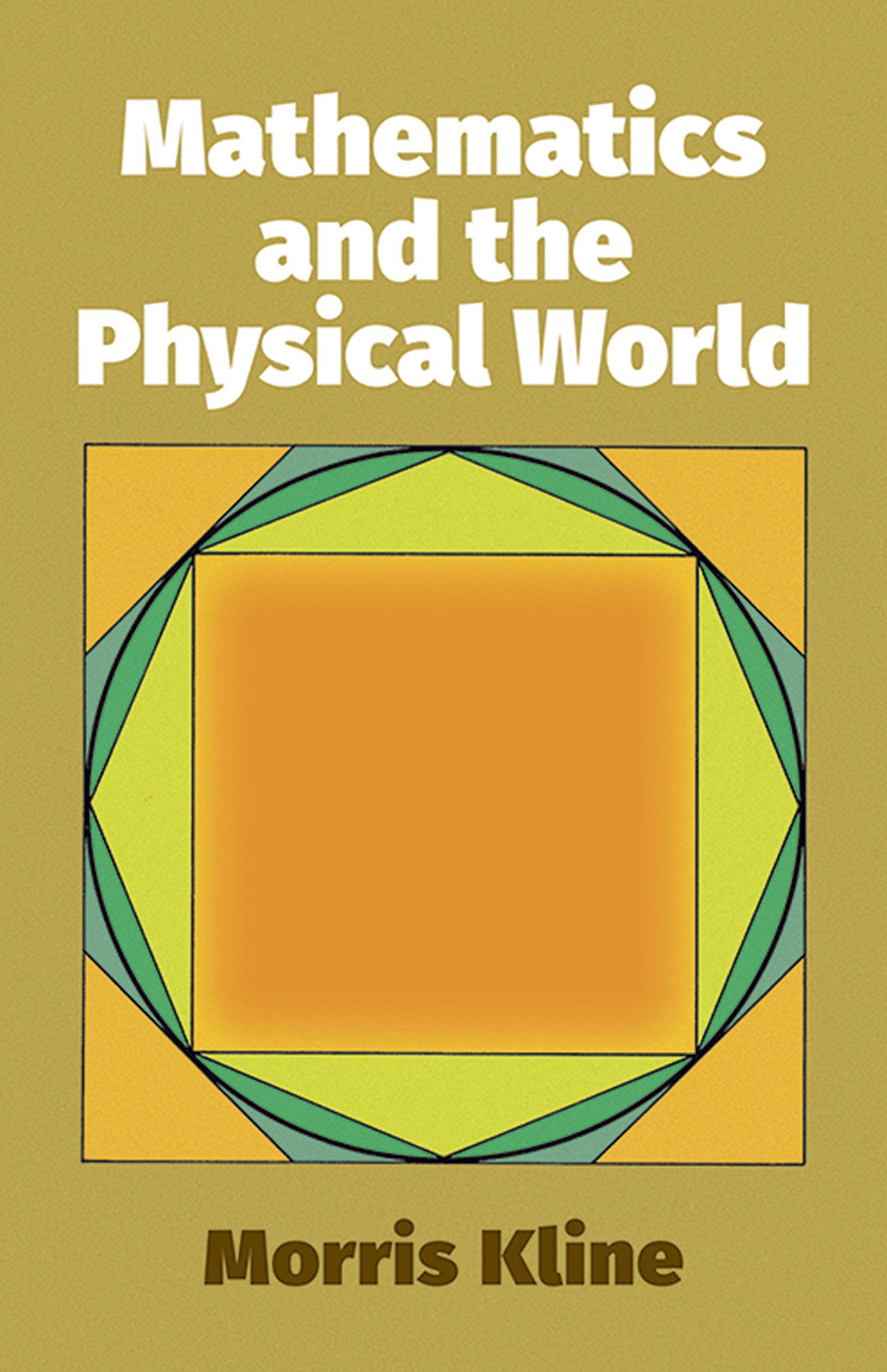 e0cf235346 Mathematics and the Physical World (Dover Books on Mathematics ...