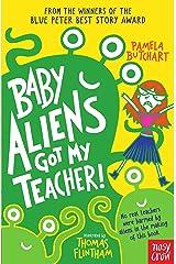 Baby Aliens Got My Teacher Kindle Edition