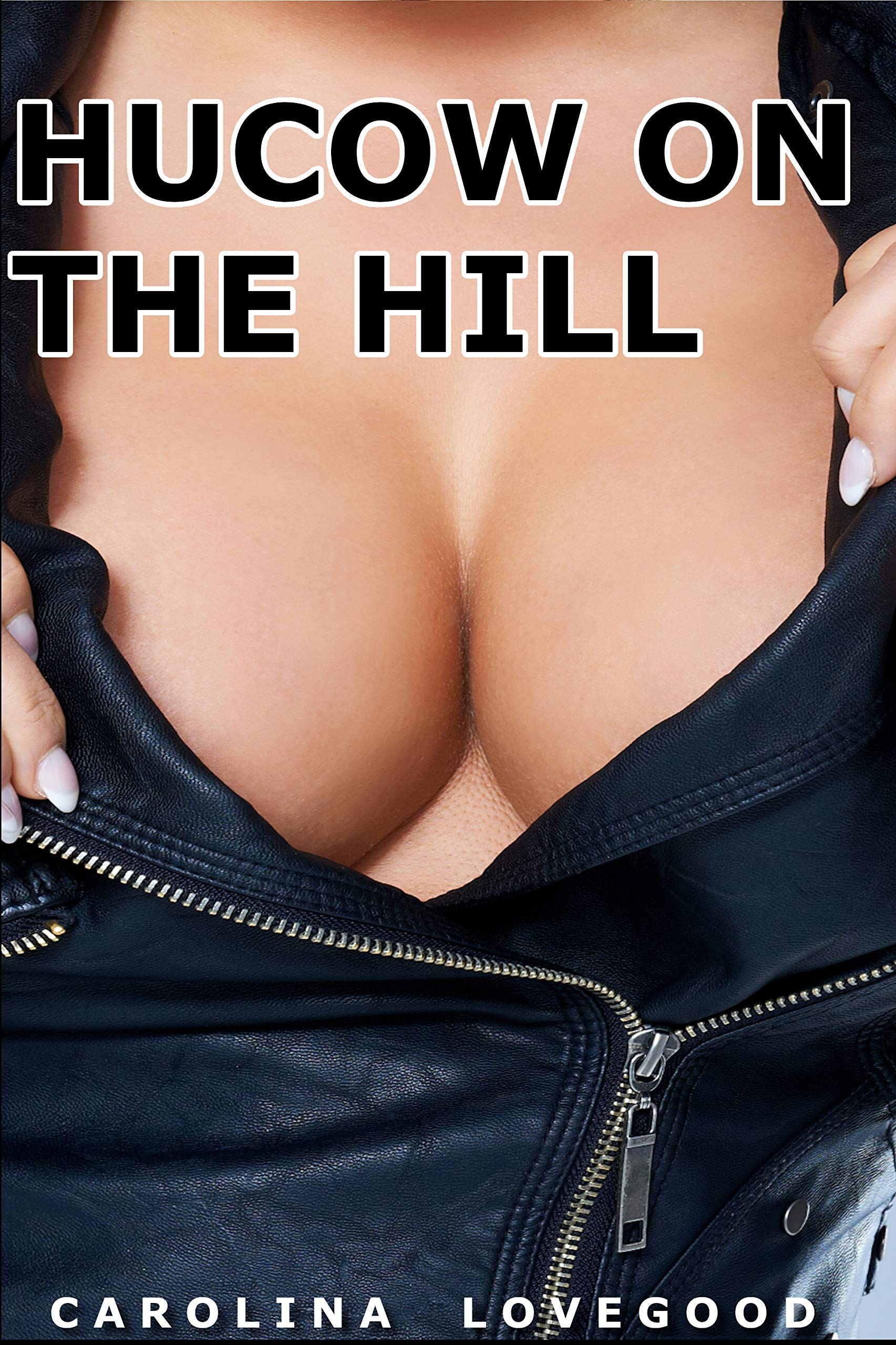 Hucow On The Hill  English Edition