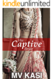 His Captive Bride: A Short Love Story