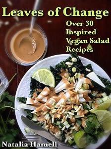 Leaves of Change: Over 30 Inspired Vegan Salad Recipes