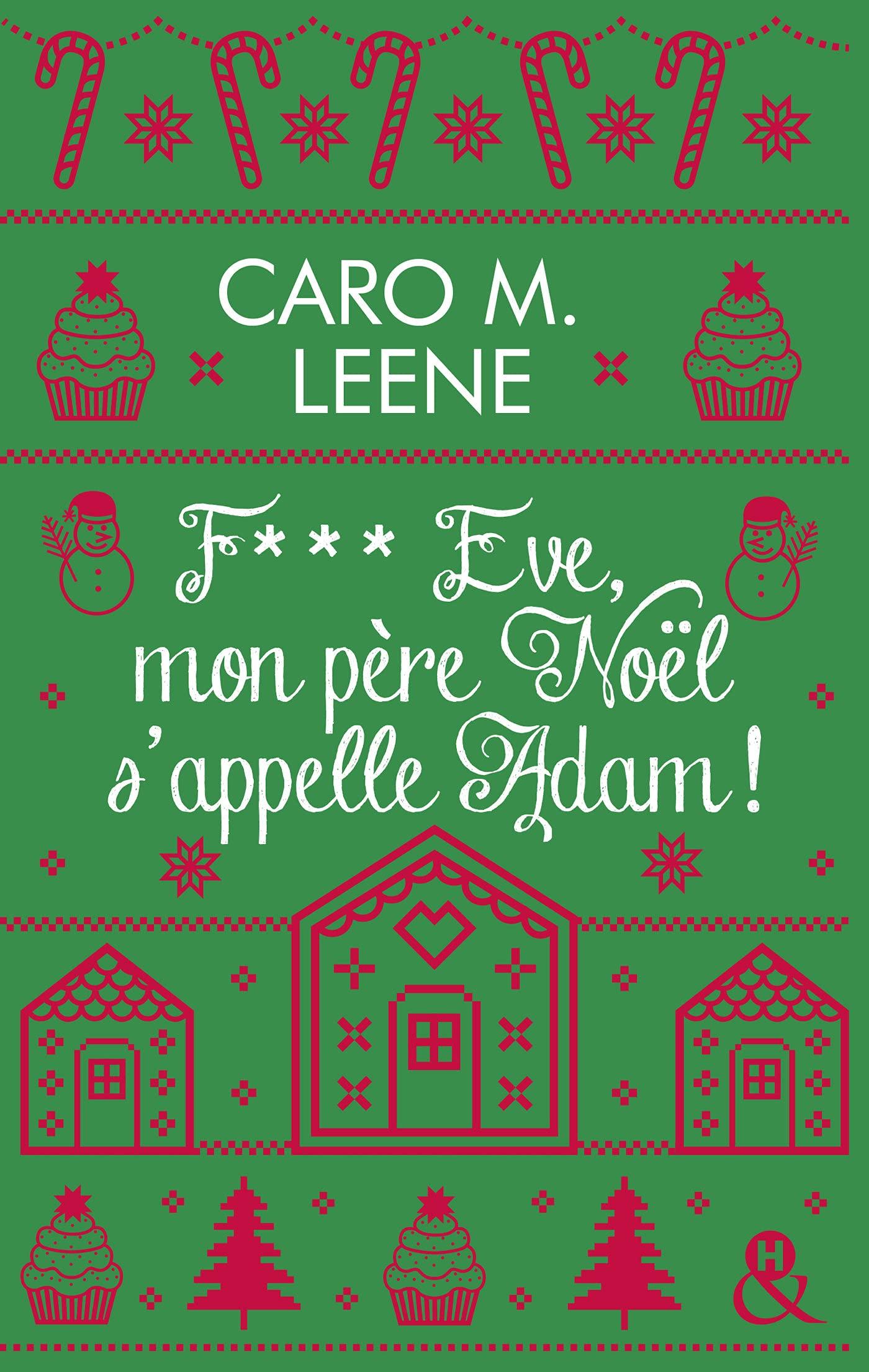 F*** Eve, mon père Noël s'appelle Adam ! de Caro M. Leene 81Wh1xHF0BL