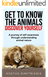 Get to know the animals, discover yourself: A journey of self-awareness through understanding animal nature