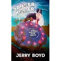 Saucer Holler (Bob and Nikki Book 12)