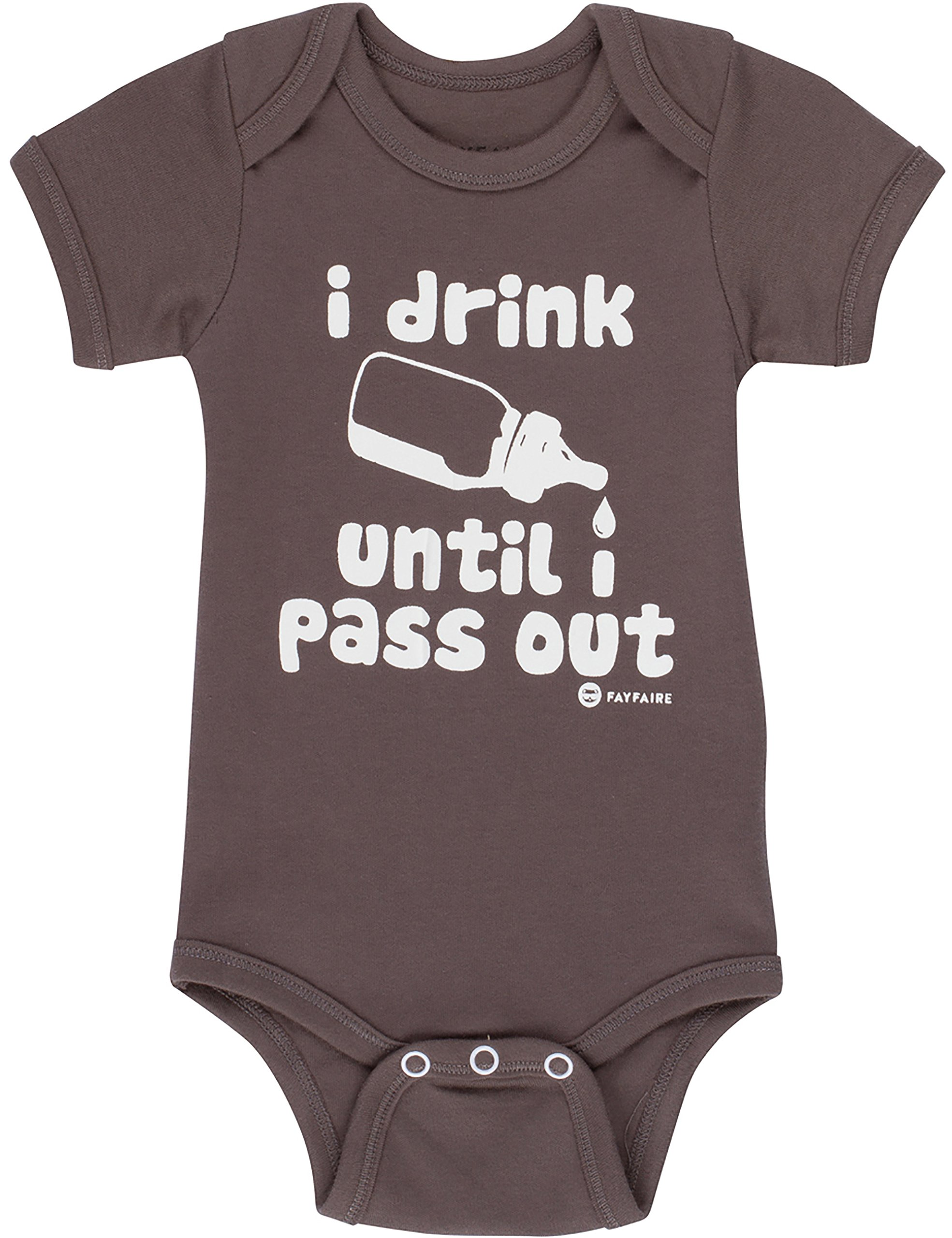 Fayfaire Outfit: Boutique Quality Funny I Drink Until I Pass Out NB-6M by Fayfaire
