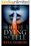 Dying to Tell (A Slaughter Creek Novel Book 1)
