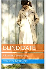 Blind Date: A Romance Short Story Kindle Edition