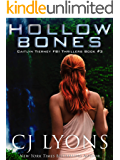 HOLLOW BONES (Caitlyn Tierney FBI Thrillers Book 3)