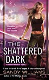 The Shattered Dark (Shadow Reader)