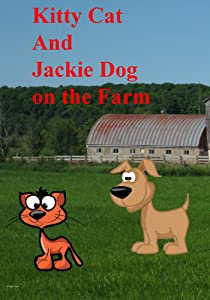 Kitty Cat and Jackie Dog on the farm