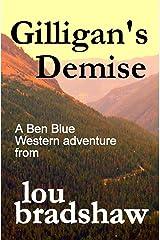 Gilligan's Demise (Ben Blue Book 15) Kindle Edition