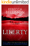Liberty (Citizens of Logan Pond Book 2)