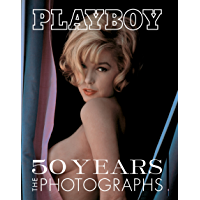 Playboy: 50 Years of Photography: The Photographs book cover
