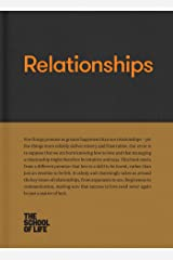 Relationships (The School of Life Library) Kindle Edition