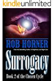 Surrogacy: Book 2 of The Chosen Cycle
