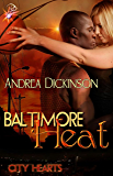 Baltimore Heat (City Hearts Series, Book One)