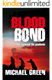 Blood Bond: they survived the pandemic can they survive each other? (The Blood Line Trilogy Book 2)