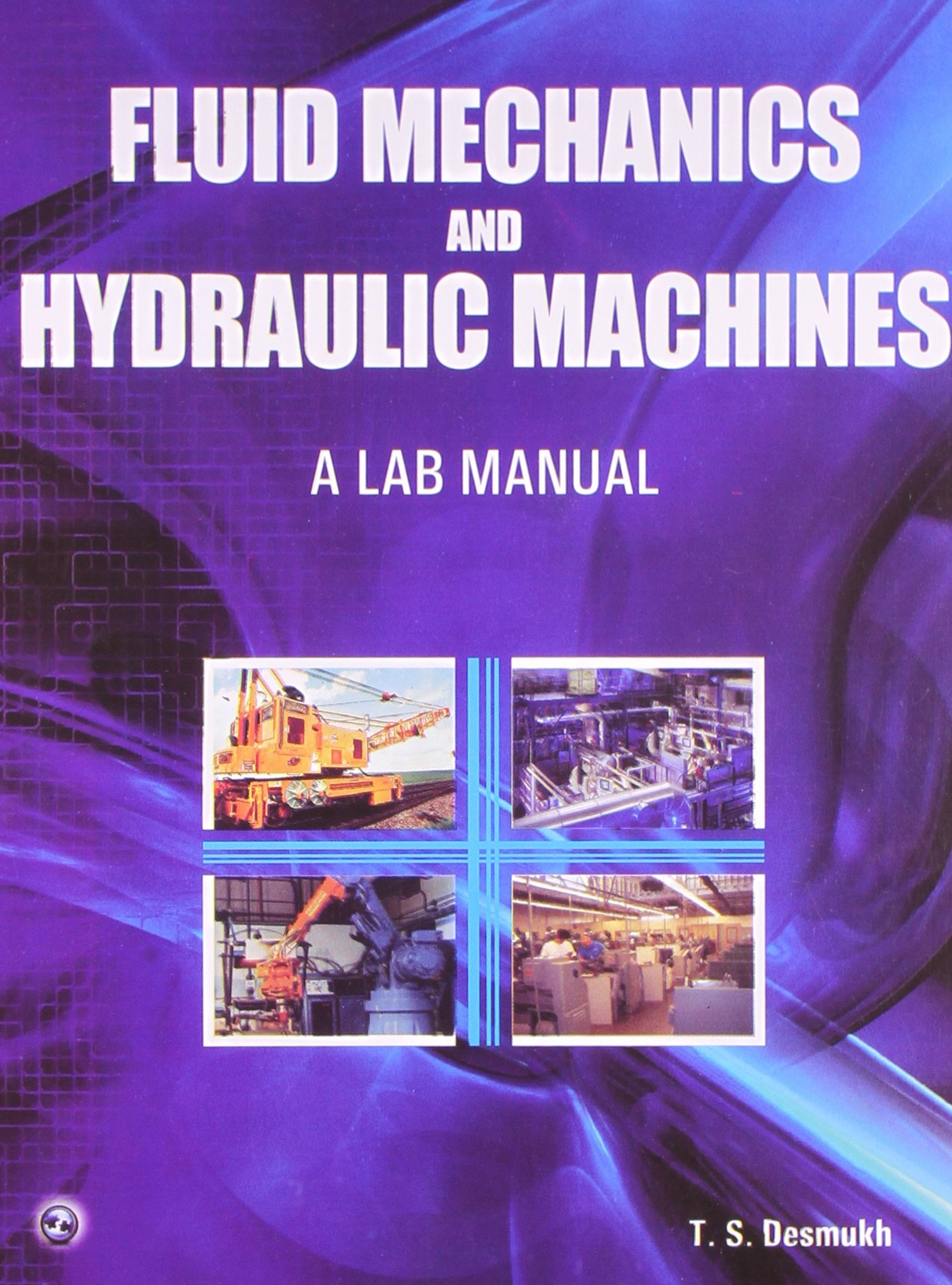 Buy Fluid Mechanics and Hydraulic Machines: A Lab Manual Book Online at Low  Prices in India | Fluid Mechanics and Hydraulic Machines: A Lab Manual  Reviews ...