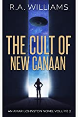 The Cult of New Canaan: An Amari Johnston Novel, Volume 2 Kindle Edition