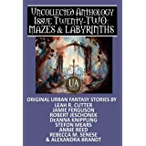 Mazes & Labyrinths: A Collected Uncollected Anthology