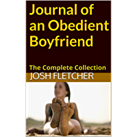 Journal of an Obedient Boyfriend: The Complete Collection (English Edition)