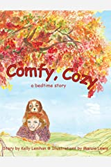 Comfy, Cozy: A Bedtime Story Hardcover