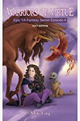 Warriors of Virtue Epic YA Fantasy Series Episode 4: Text Edition Kindle Edition