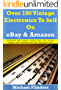 Over 100 Vintage Electronics To Sell On eBay And Amazon: Radios - Telephones - CD Players - Guitars - Clocks - Calculators Computers - Lamps - Video Game Consoles - More - To Sell On eBay & Amazo