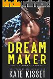 Dream Maker: A sexy, small town, best friend's forbidden little sister romance (Lonesome Cowboy Book 3)
