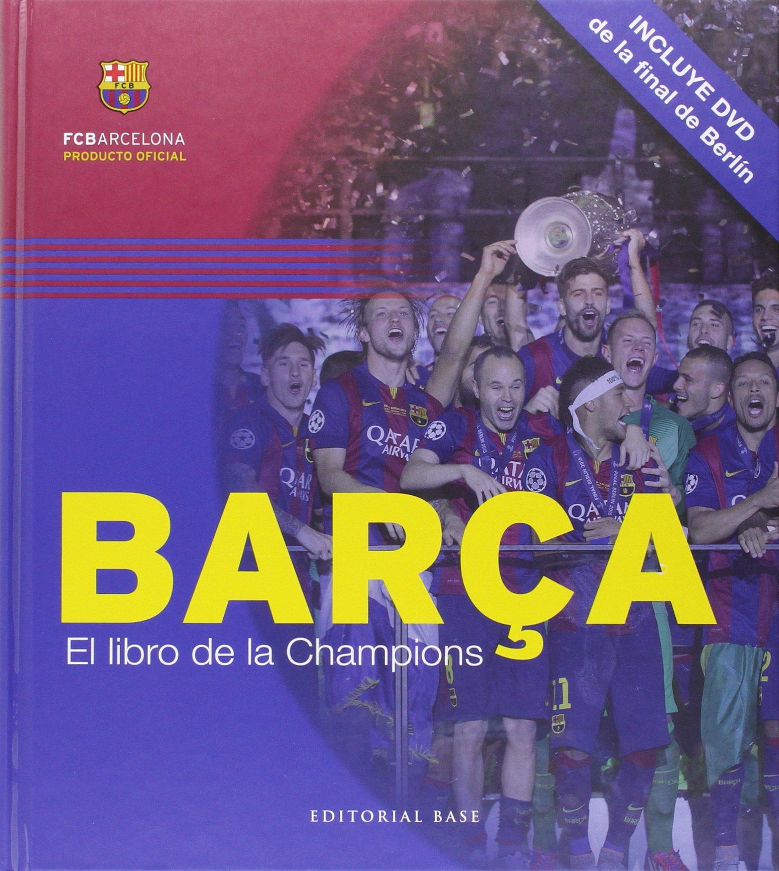 Barça. El libro de la Champions: 6 (Base Imágenes): Amazon.es ...